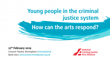 Young people in the criminal justice system – how can the arts respond?