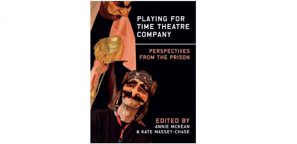 New book covers a decade of theatre in criminal justice settings